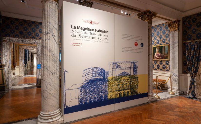 La Magnifica Fabbrica. 240 anni del Teatro alla Scala da Piermarini a Botta.