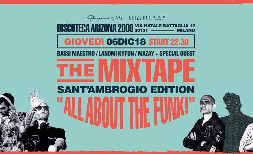 THE MIXTAPE | SANT'AMBROGIO EDITION