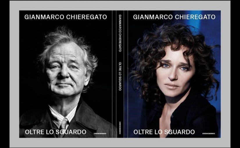 """""""OLTRE LO SGUARDO"""" di Gianmarco Chieregato"""
