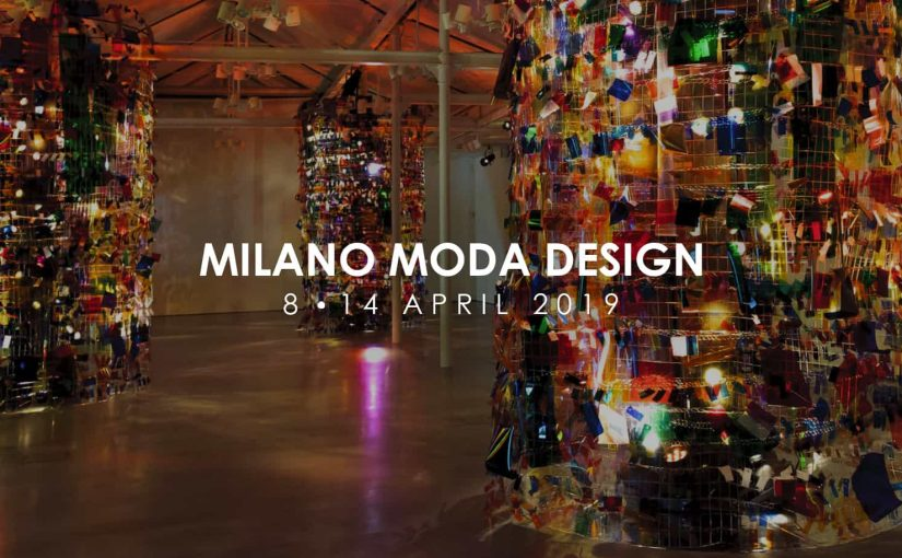 A via la dodicesima edizione Milano Moda Design / 8-14 aprile 2019