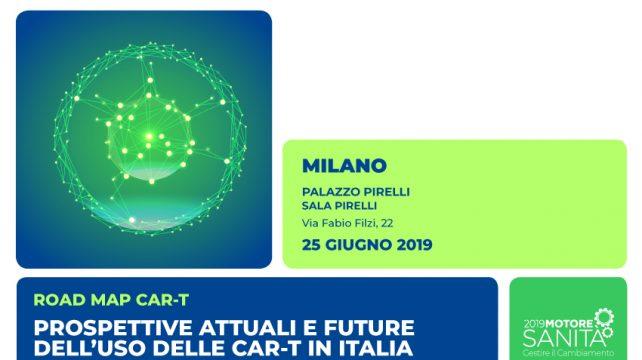 """A Milano l'evento """"Prospettive attuali e future dell'uso delle CAR-T in Italia"""""""