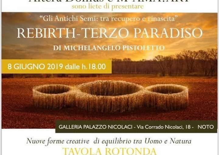 Noto Terzo Paradiso Rebirth di Michelangelo Pistoletto