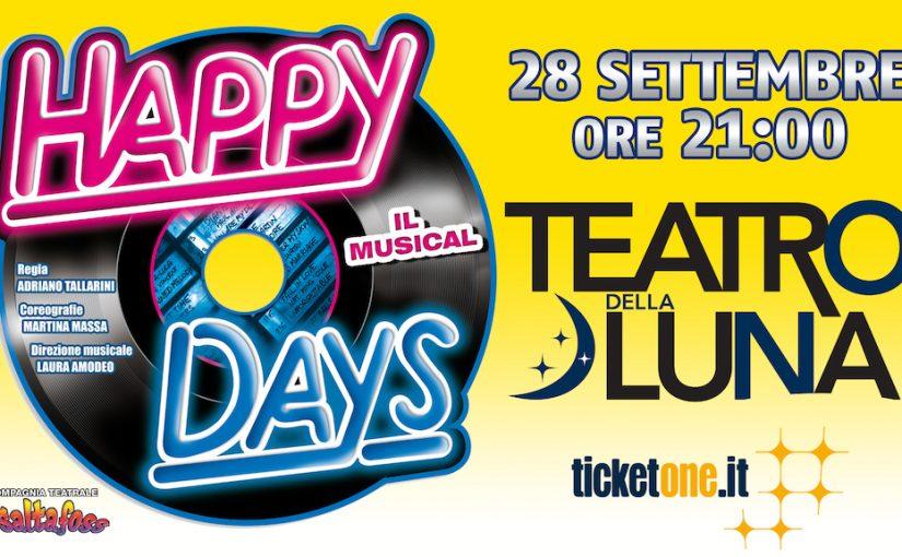 HAPPY DAYS IL MUSICAL al Teatro della Luna Milano
