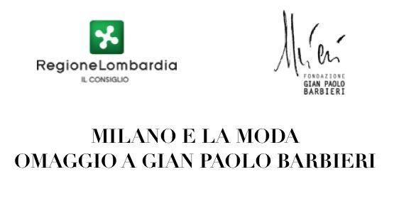 MILANO E LA MODA  OMAGGIO A GIAN PAOLO BARBIERI