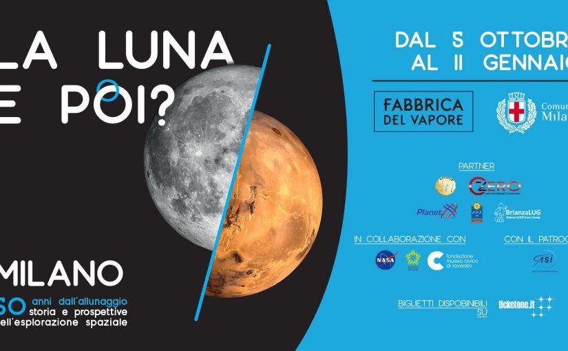"""Alla Fabbrica del vapore la mostra """"La Luna. E poi? """""""