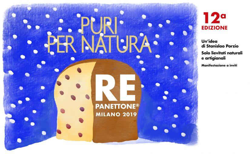 Re Panettone® a Napoli e a Milano