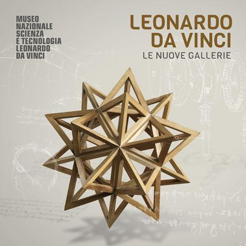 Museo Nazionale Scienza e Tecnologia Leonardo da Vinci LE NUOVE GALLERIE LEONARDO